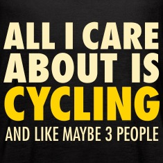 All I Care About Is Cycling... Tanks