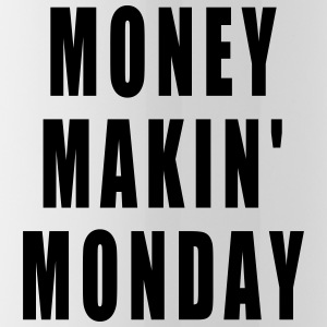 MONEY MAKIN MONDAY MUG | CUP - Water Bottle