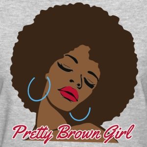 Pretty Brown Girl - Women's T-Shirt