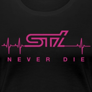 STi Never Die - Women's Premium T-Shirt