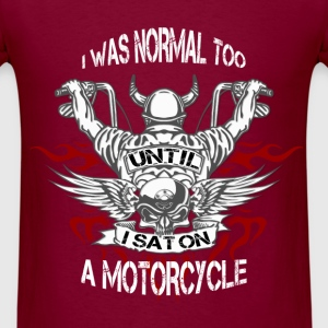 Motorcycles - Until I sat on. - Men's T-Shirt