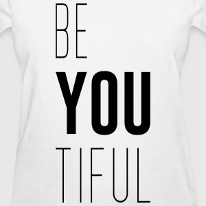 Beyoutiful - Women's T-Shirt