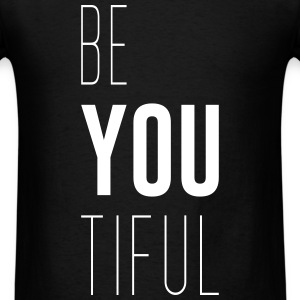 Beyoutiful - Men's T-Shirt