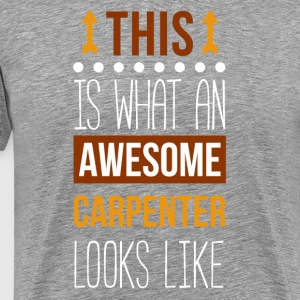 Awesome Carpenter Professions Carpentry T-shrit T-Shirts - Men's Premium T-Shirt
