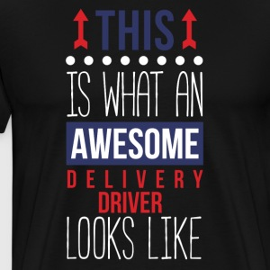 Awesome Delivery Driver Professions T-shirt T-Shirts - Men's Premium T-Shirt