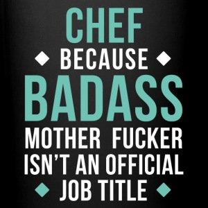 Badass Chef Professions Culinary T-shirt Mugs & Drinkware - Full Color Mug