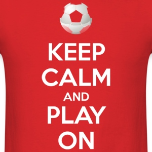 Keep Calm and Play On (dark) T-Shirts - Men's T-Shirt
