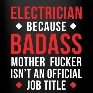 Badass Electrician Professions T-shirt Mugs & Drinkware - Full Color Mug