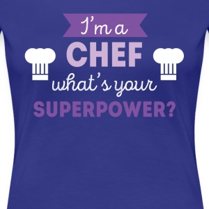 Chef Superpower Professions Culinary T-shirt Women's T-Shirts - Women's Premium T-Shirt