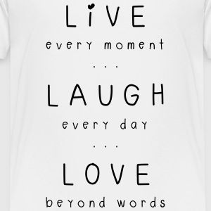 live laugh love motto Kids' Shirts - Kids' Premium T-Shirt