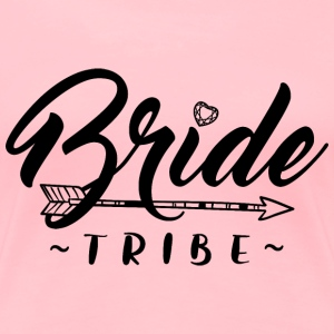 Bride tribe - Women's Premium T-Shirt