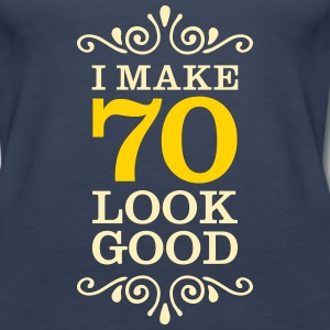 I Make 70 Look Good Tanks - Women's Premium Tank Top