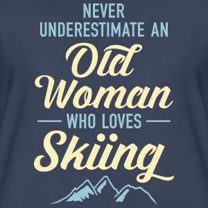 Never Underestimate An Old Woman Who Loves Skiing Women's T-Shirts - Women's Premium T-Shirt
