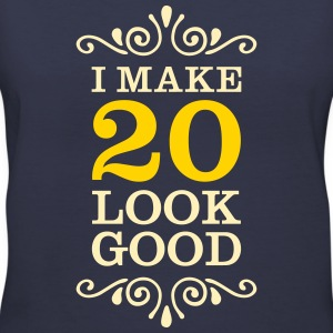 I Make 20 Look Good Women's T-Shirts - Women's V-Neck T-Shirt