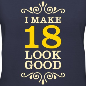 I Make 18 Look Good Women's T-Shirts - Women's V-Neck T-Shirt