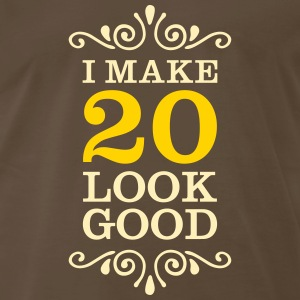 I Make 20 Look Good T-Shirts - Men's Premium T-Shirt