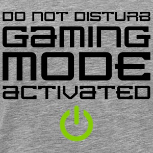Do Not Disturb Gaming Mode Activated T-Shirts - Men's Premium T-Shirt