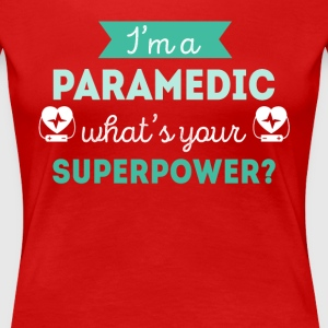 Paramedic Superpower Profession Healthcare T-shirt Women's T-Shirts - Women's Premium T-Shirt