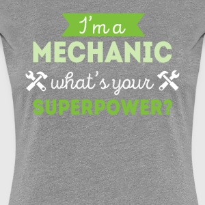 Mechanic Superpower Professions T-shirt Women's T-Shirts - Women's Premium T-Shirt