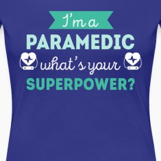 Paramedic Superpower Profession Healthcare T-shirt Women's T-Shirts