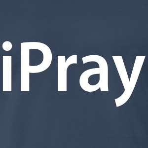 iPray - Men's Premium T-Shirt