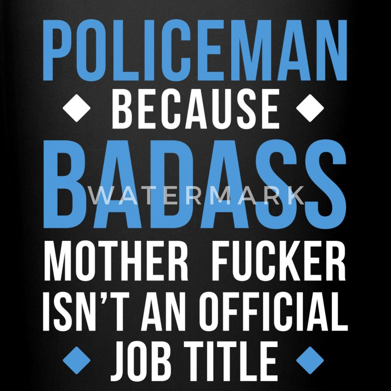 Badass Policeman Professions Police T-shirt Mugs & Drinkware - Full Color Mug