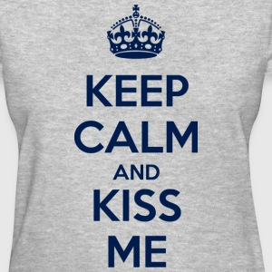 Keep Calm and Kiss Me Women's T-Shirts - Women's T-Shirt