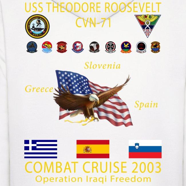 USS THEODORE ROOSEVELT 2003 COMBAT CRUISE HOODIE