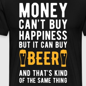 Beer Money can't Buy Gift for Beer Lovers T-shirt T-Shirts - Men's Premium T-Shirt