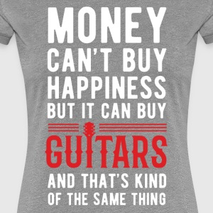 Guitars Money can't Buy Unique Gift Idea T-shirt Women's T-Shirts - Women's Premium T-Shirt