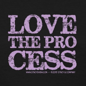 Love the Process - purple Women's T-Shirts - Women's T-Shirt