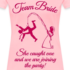 Team Bride Husband Fishing + Saying (Hen Party 1C) - Women's Premium T-Shirt
