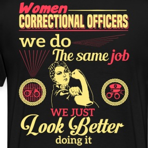 WOMEN CORRECTIONAL OFFICER - Men's Premium T-Shirt