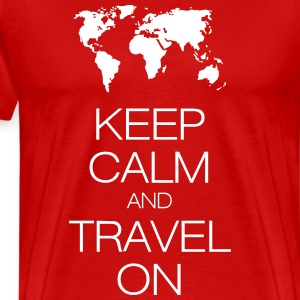 keep calm and travel on Shirt - Men's Premium T-Shirt