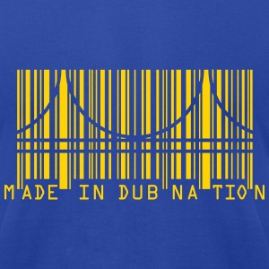 Made In DubNation T-Shirts - Men's T-Shirt by American Apparel