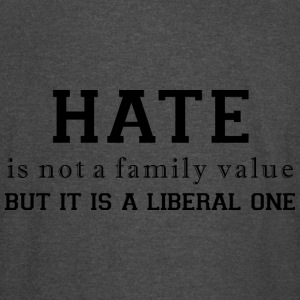 Hate a liberal value - Vintage Sport T-Shirt