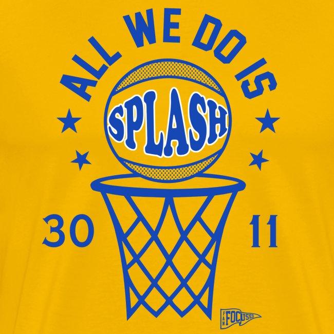 All We Do Is Splash
