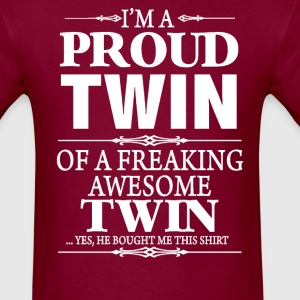 I'm A Proud Twin Of A Freaking Awesome Twin - Men's T-Shirt
