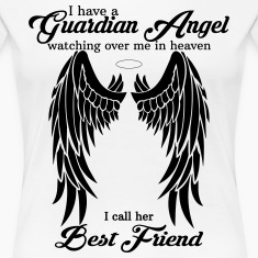 My Best Friend Is My Guardian Angel Women's T-Shirts