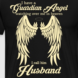 My Husband Is My Guardian Angel she Watches Over  T-Shirts - Men's Premium T-Shirt