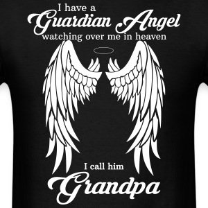 My Grandpa Is My Guardian Angel she Watches Over  T-Shirts - Men's T-Shirt