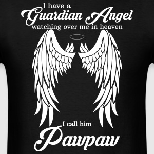 My Pawpaw Is My Guardian Angel she Watches Over My T-Shirts - Men's T-Shirt