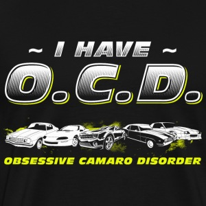 CAMARO - I HAVE O.C.D - Men's Premium T-Shirt