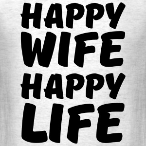 Happy Wife - Happy Life T-Shirts - Men's T-Shirt