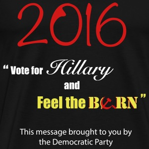 Get Berned with Hillary - Men's Premium T-Shirt
