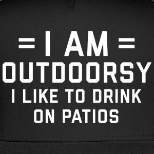 I Am Outdoorsy Funny Quote Sportswear - Trucker Cap