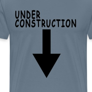 under_construction_womens_tshirts_ - Men's Premium T-Shirt