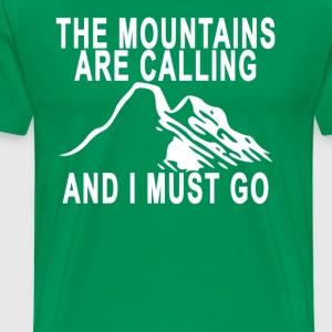 the_mountains_are_calling_ - Men's Premium T-Shirt