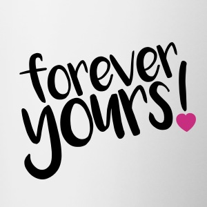 forever yours! - Contrast Coffee Mug