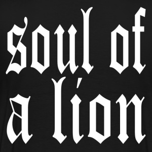 Warrior Soul of a Lion T-Shirts - Men's Premium T-Shirt